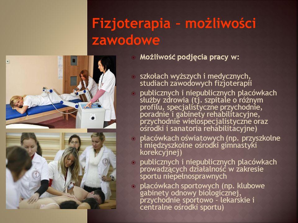 Fizjoterapia – możliwości zawodowe