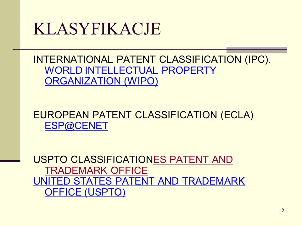 KLASYFIKACJE INTERNATIONAL PATENT CLASSIFICATION (IPC). WORLD INTELLECTUAL PROPERTY ORGANIZATION (WIPO)