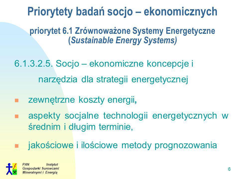 Priorytety badań socjo – ekonomicznych priorytet 6