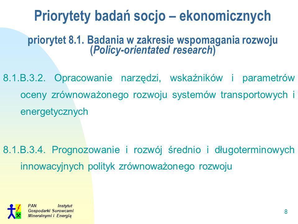 Priorytety badań socjo – ekonomicznych priorytet 8. 1