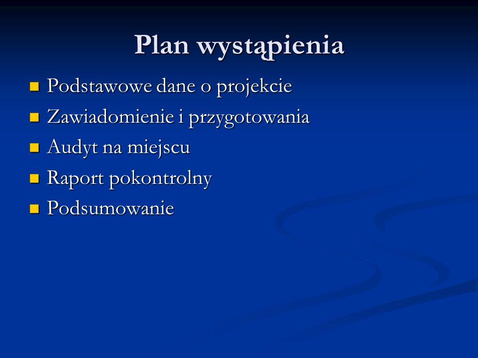 Plan wystąpienia Podstawowe dane o projekcie