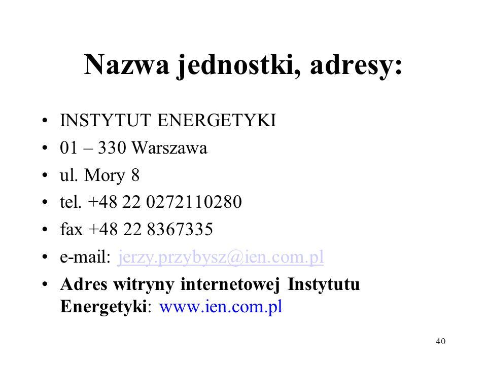 Nazwa jednostki, adresy: