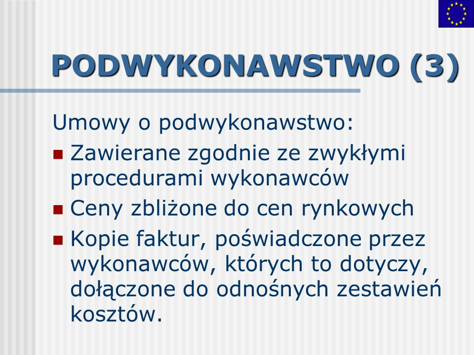 PODWYKONAWSTWO (3) Umowy o podwykonawstwo: