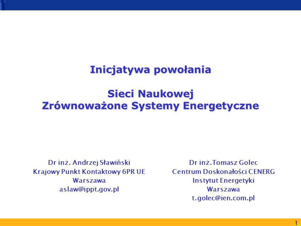 Inicjatywa powołania Sieci Naukowej Zrównoważone Systemy Energetyczne