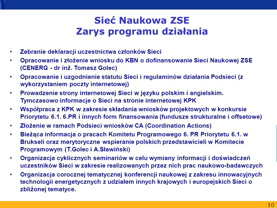 Sieć Naukowa ZSE Zarys programu działania