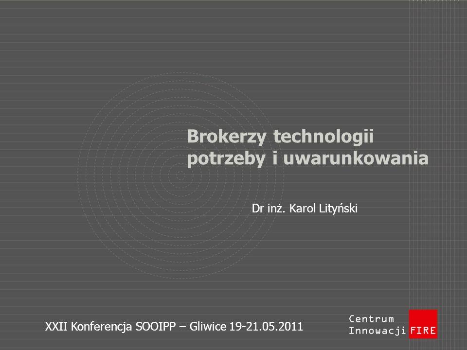 Brokerzy technologii potrzeby i uwarunkowania