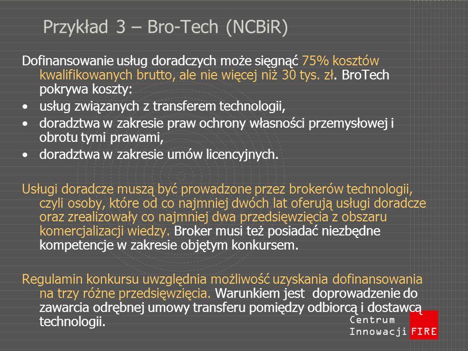 Przykład 3 – Bro-Tech (NCBiR)