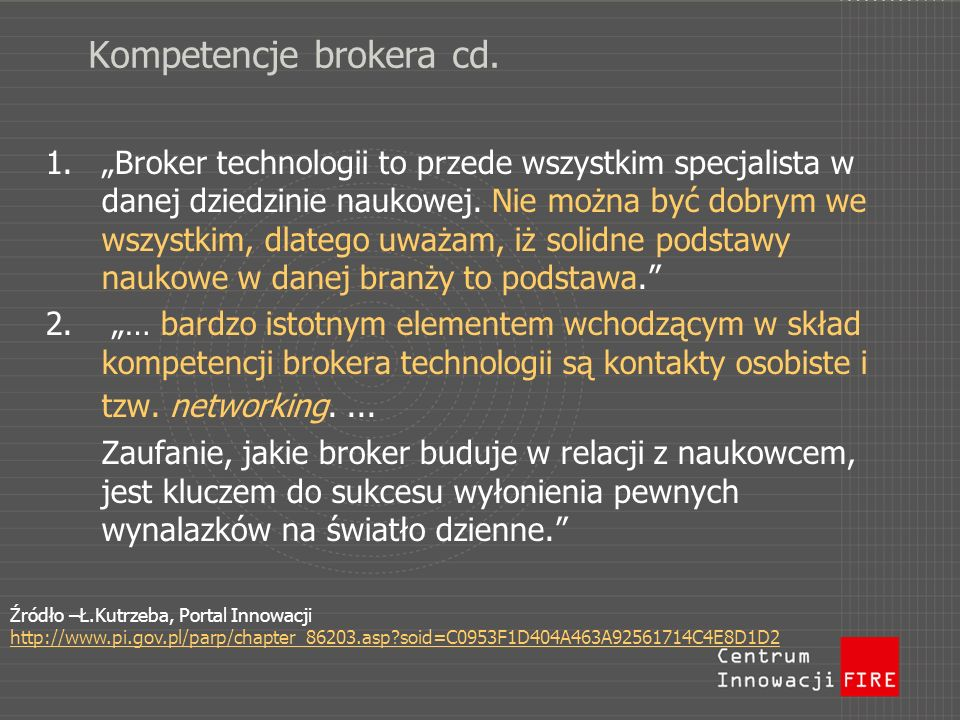 Kompetencje brokera cd.