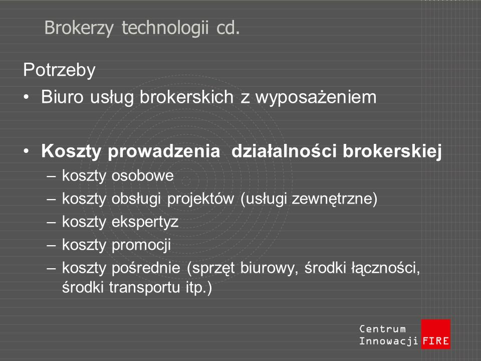 Brokerzy technologii cd.