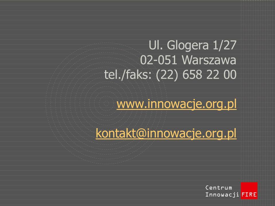 Ul. Glogera 1/27 02-051 Warszawa tel. /faks: (22) 658 22 00 www