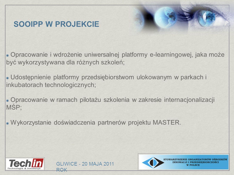 SOOIPP W PROJEKCIE Opracowanie i wdrożenie uniwersalnej platformy e-learningowej, jaka może być wykorzystywana dla różnych szkoleń;