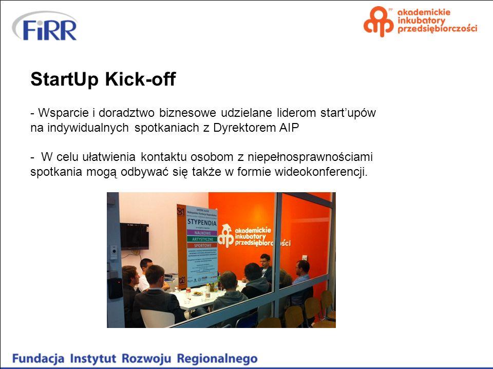 StartUp Kick-off Wsparcie i doradztwo biznesowe udzielane liderom start'upów. na indywidualnych spotkaniach z Dyrektorem AIP.