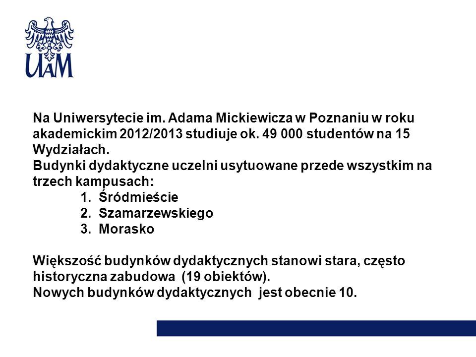 Na Uniwersytecie im. Adama Mickiewicza w Poznaniu w roku akademickim 2012/2013 studiuje ok. 49 000 studentów na 15 Wydziałach.