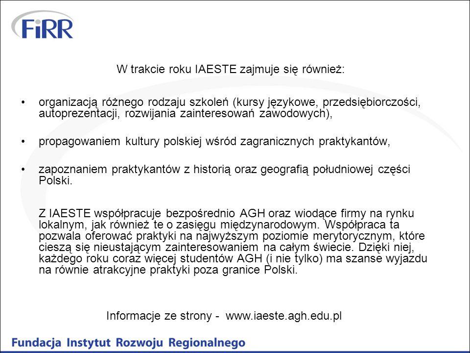 W trakcie roku IAESTE zajmuje się również: