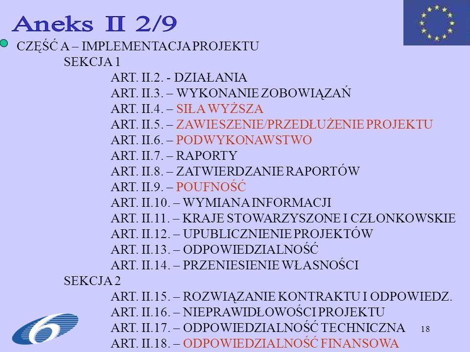 Aneks II 2/9 CZĘŚĆ A – IMPLEMENTACJA PROJEKTU SEKCJA 1