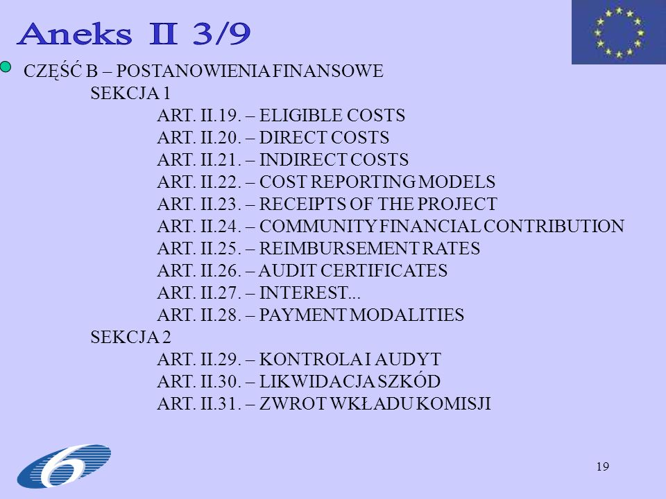 Aneks II 3/9 CZĘŚĆ B – POSTANOWIENIA FINANSOWE SEKCJA 1