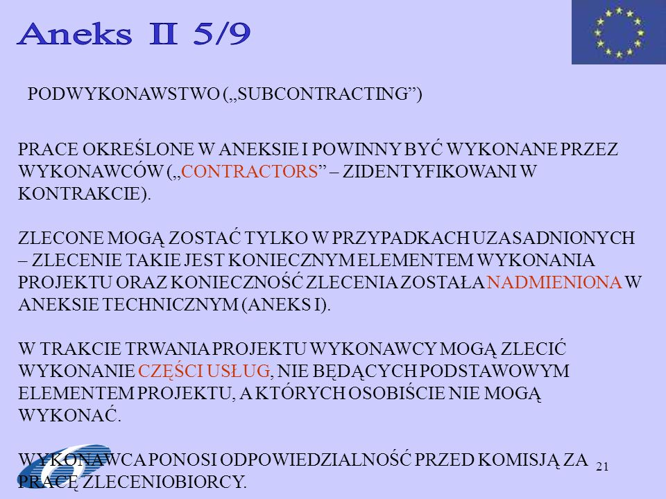 """Aneks II 5/9 PODWYKONAWSTWO (""""SUBCONTRACTING )"""