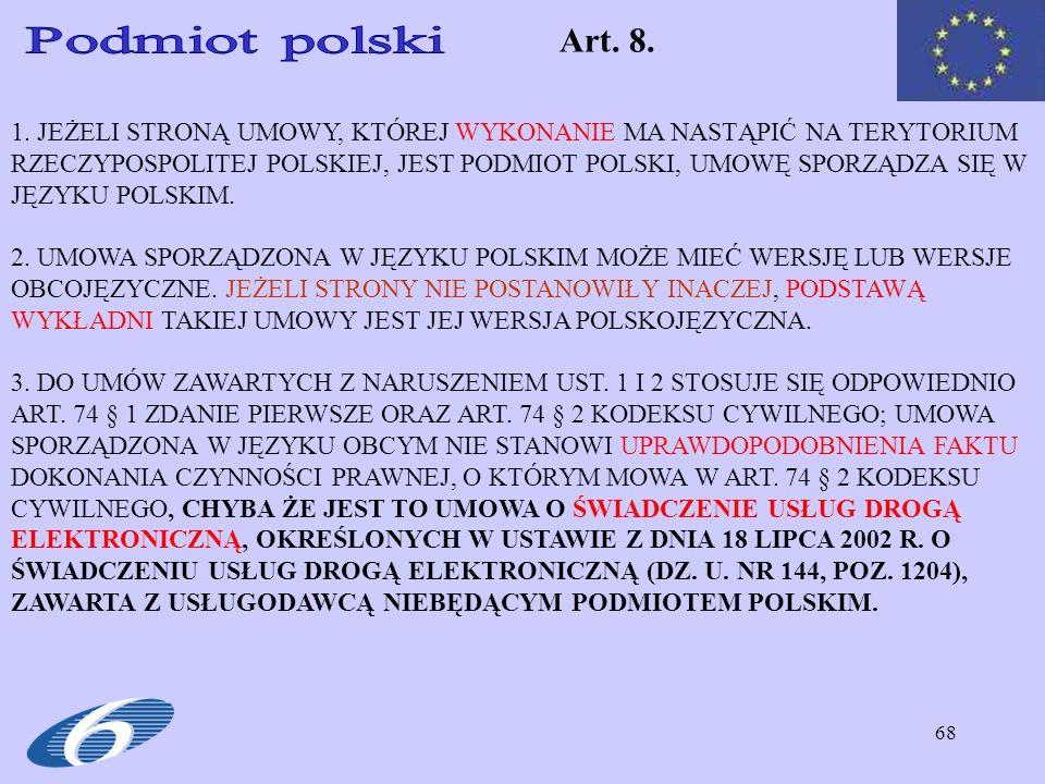 Art. 8. Podmiot polski.