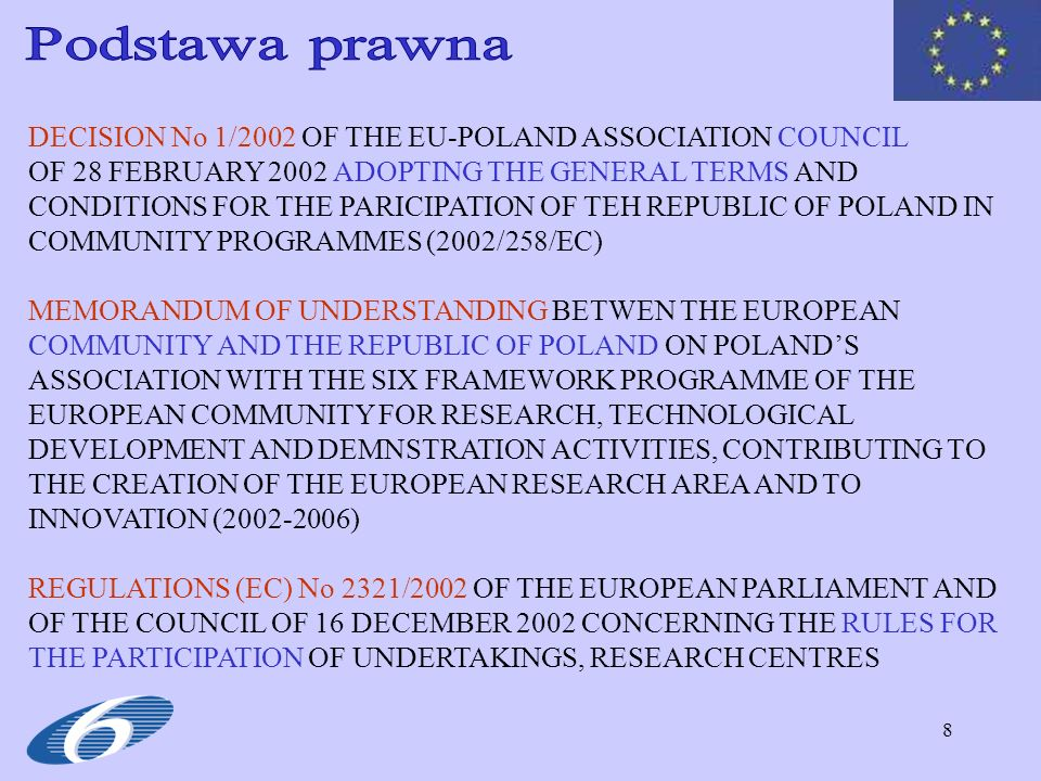Podstawa prawna DECISION No 1/2002 OF THE EU-POLAND ASSOCIATION COUNCIL.