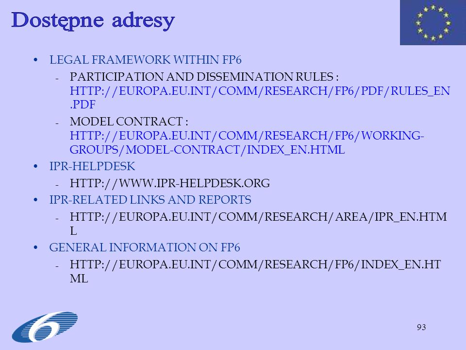 Dostępne adresy LEGAL FRAMEWORK WITHIN FP6