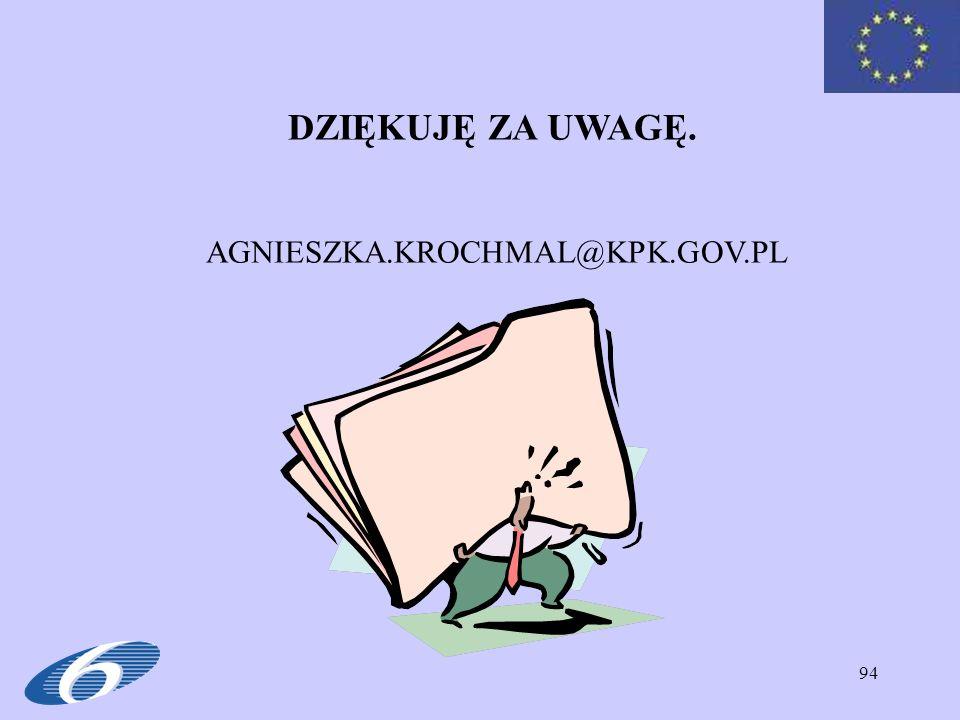 DZIĘKUJĘ ZA UWAGĘ. AGNIESZKA.KROCHMAL@KPK.GOV.PL