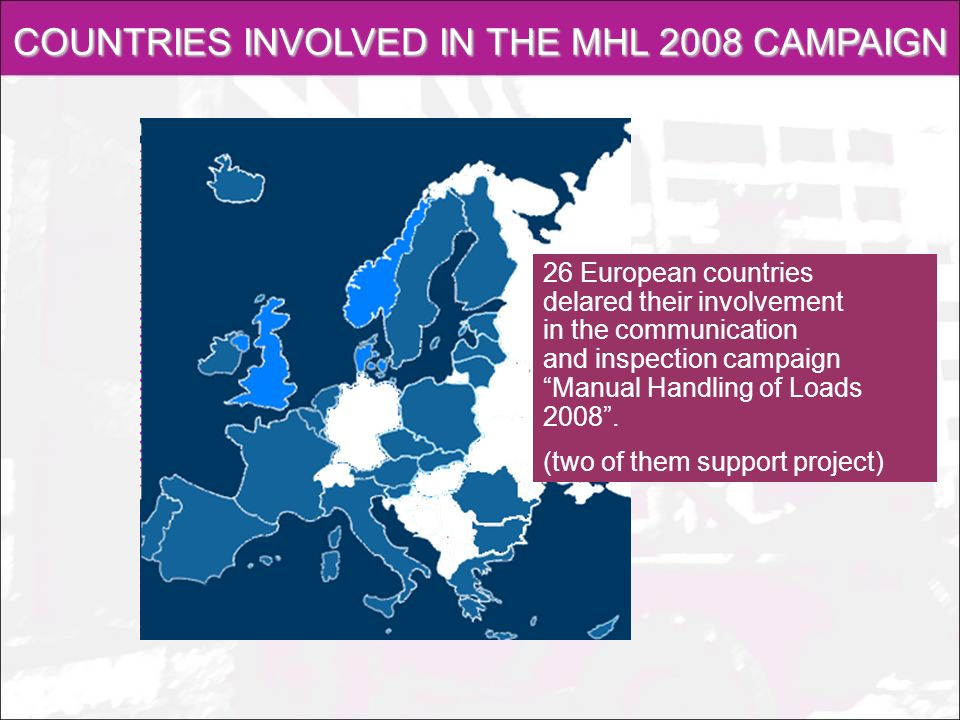 COUNTRIES INVOLVED IN THE MHL 2008 CAMPAIGN