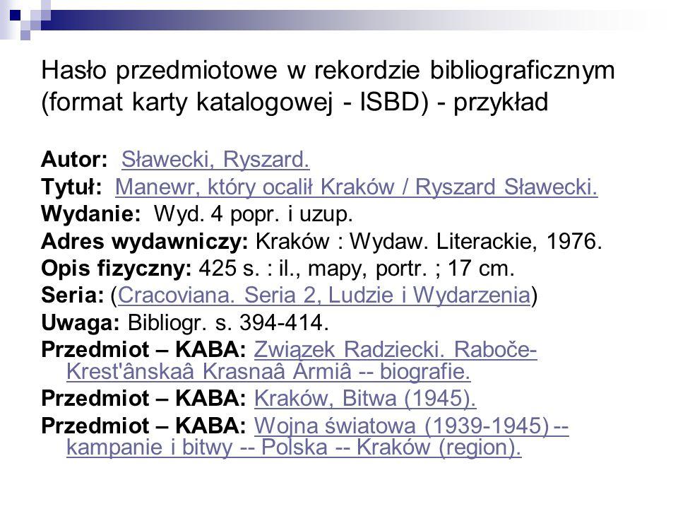 Hasło przedmiotowe w rekordzie bibliograficznym (format karty katalogowej - ISBD) - przykład