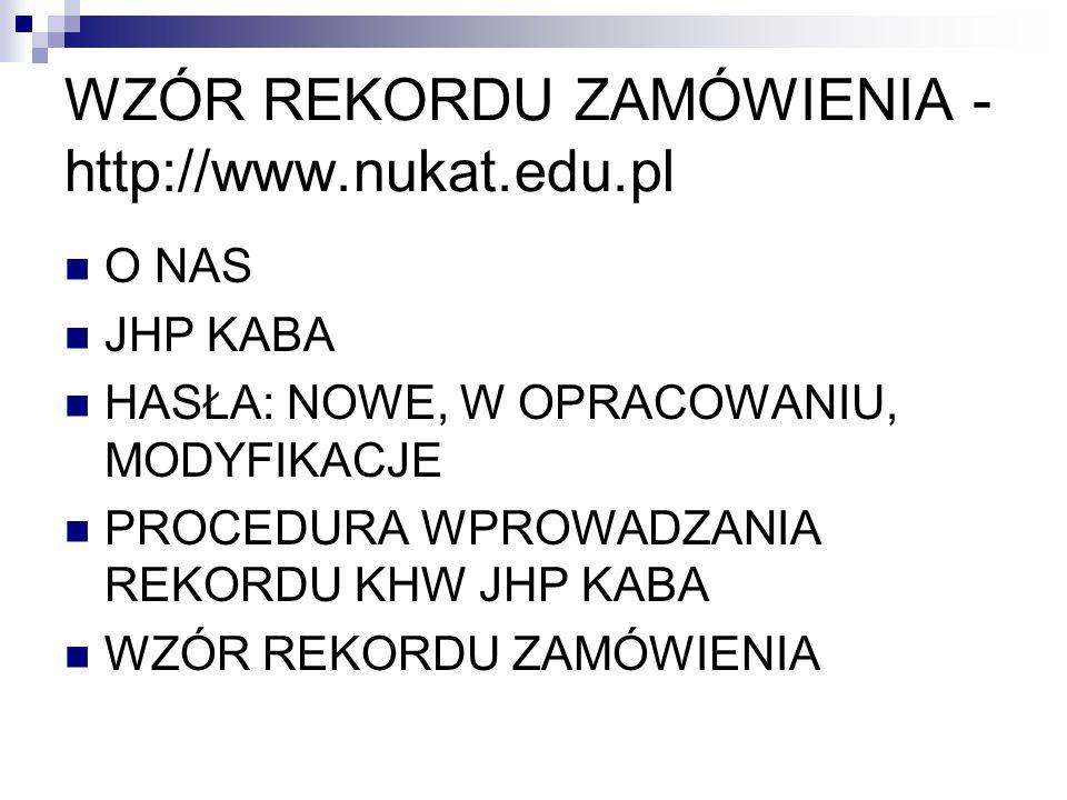 WZÓR REKORDU ZAMÓWIENIA -http://www.nukat.edu.pl
