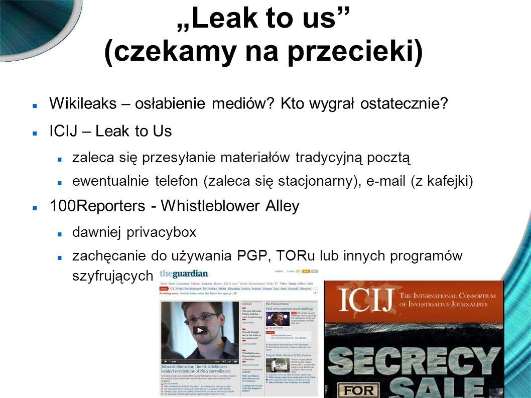 """""""Leak to us (czekamy na przecieki)"""
