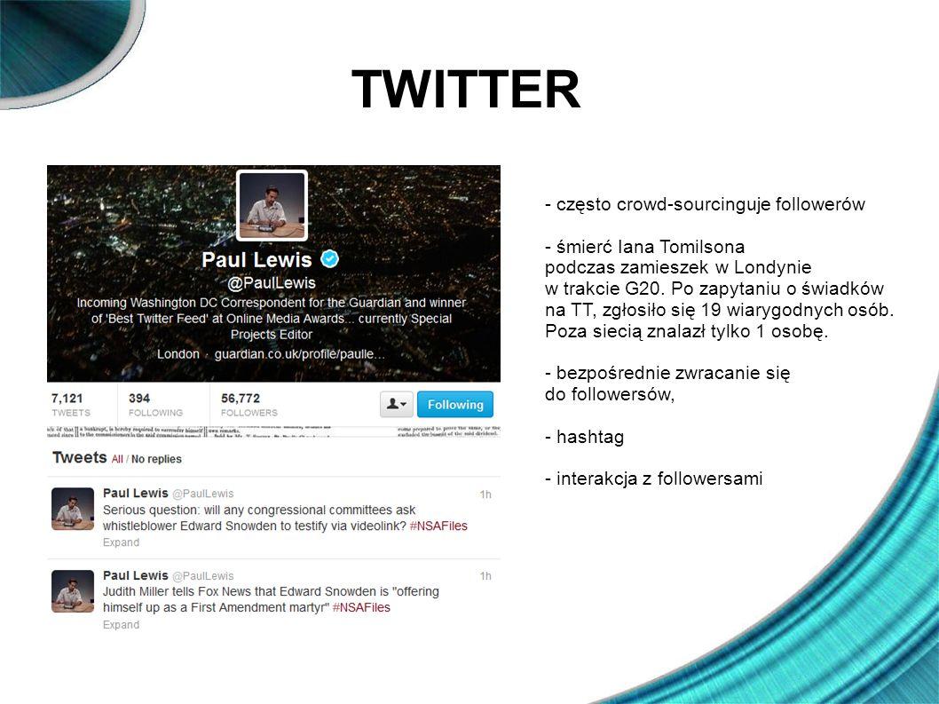 TWITTER - często crowd-sourcinguje followerów - śmierć Iana Tomilsona