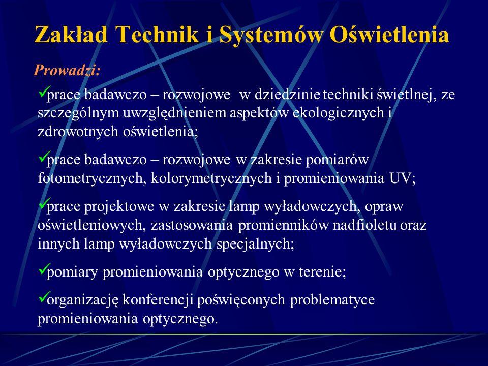 Zakład Technik i Systemów Oświetlenia