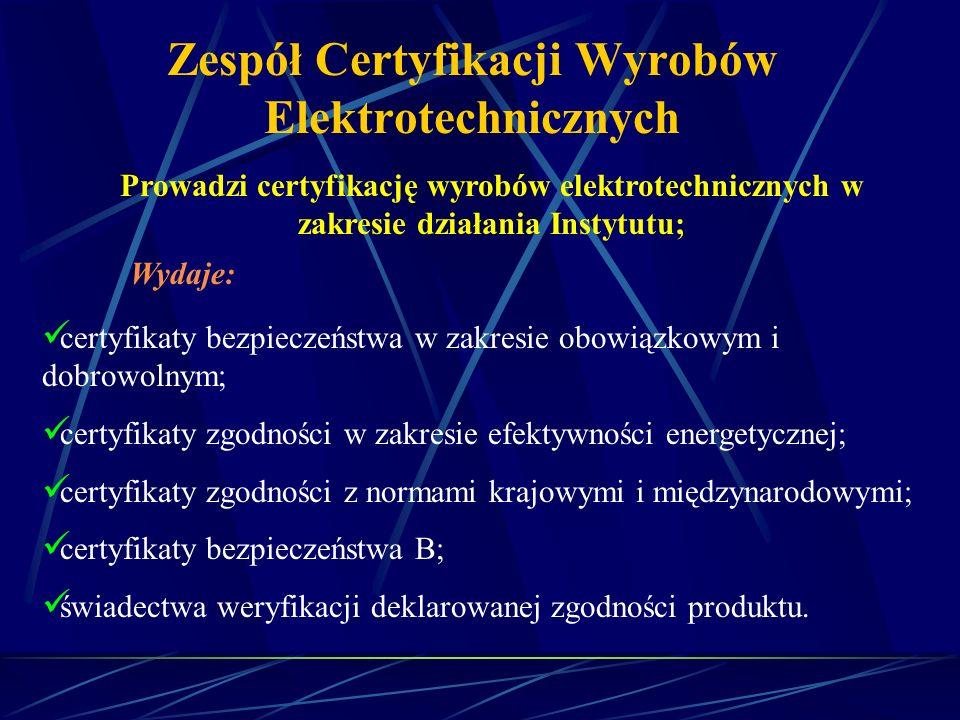 Zespół Certyfikacji Wyrobów Elektrotechnicznych