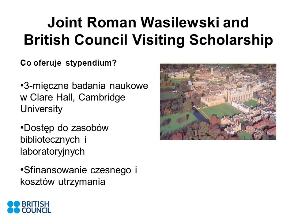 Joint Roman Wasilewski and British Council Visiting Scholarship