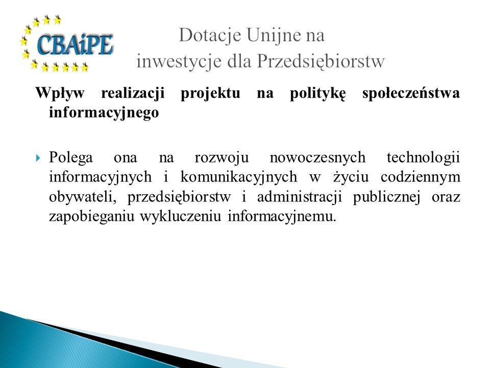 Wpływ realizacji projektu na politykę społeczeństwa informacyjnego