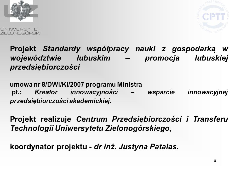 koordynator projektu - dr inż. Justyna Patalas.