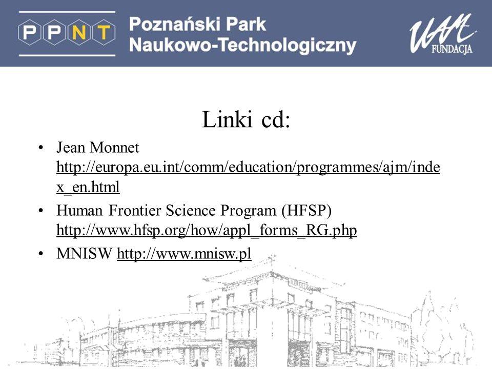 Linki cd: Jean Monnet http://europa.eu.int/comm/education/programmes/ajm/index_en.html.