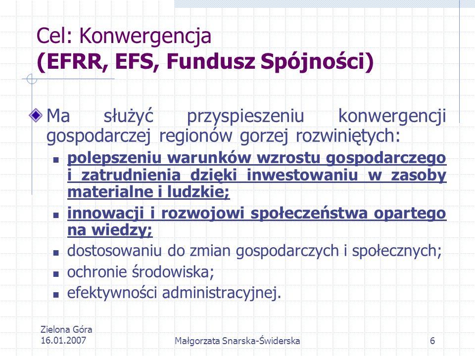 Cel: Konwergencja (EFRR, EFS, Fundusz Spójności)