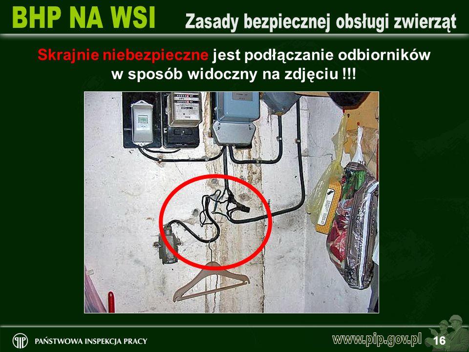 Skrajnie niebezpieczne jest podłączanie odbiorników w sposób widoczny na zdjęciu !!!