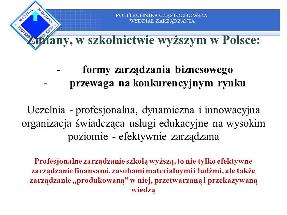 Zmiany, w szkolnictwie wyższym w Polsce: -