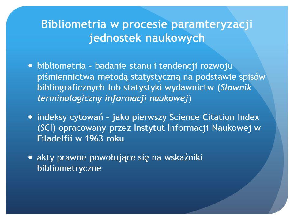 Bibliometria w procesie paramteryzacji jednostek naukowych