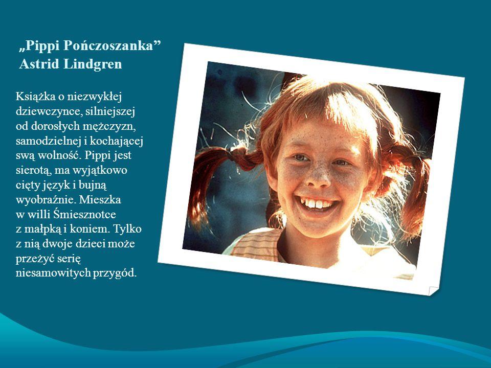 """Pippi Pończoszanka Astrid Lindgren"