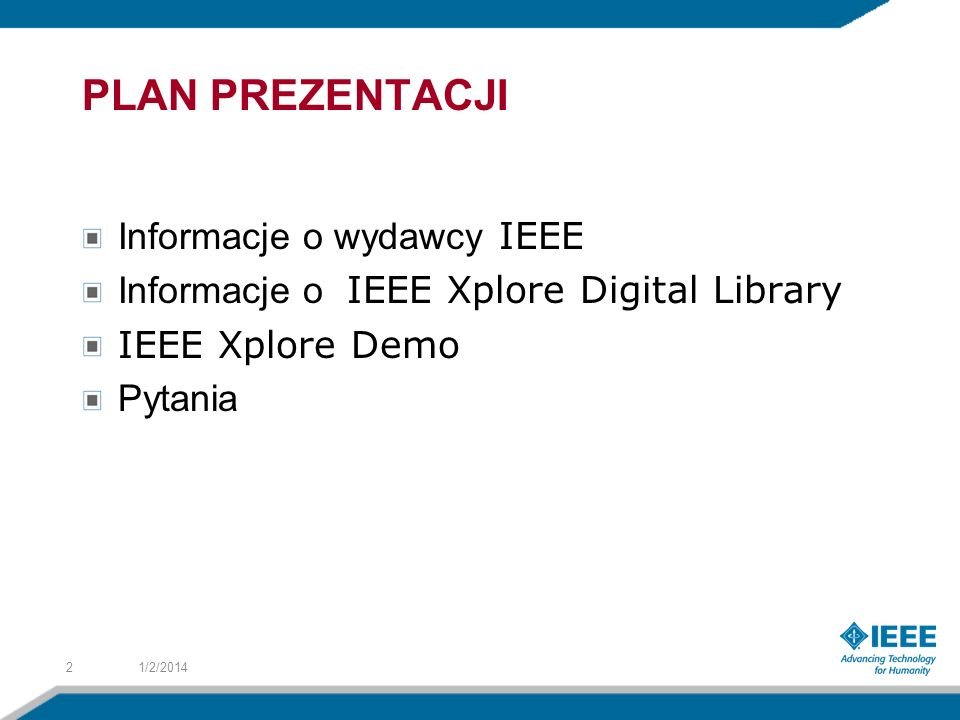 PLAN PREZENTACJI Informacje o wydawcy IEEE