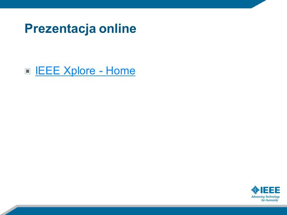 Prezentacja online IEEE Xplore - Home