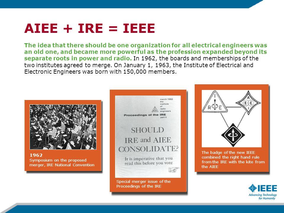 AIEE + IRE = IEEE