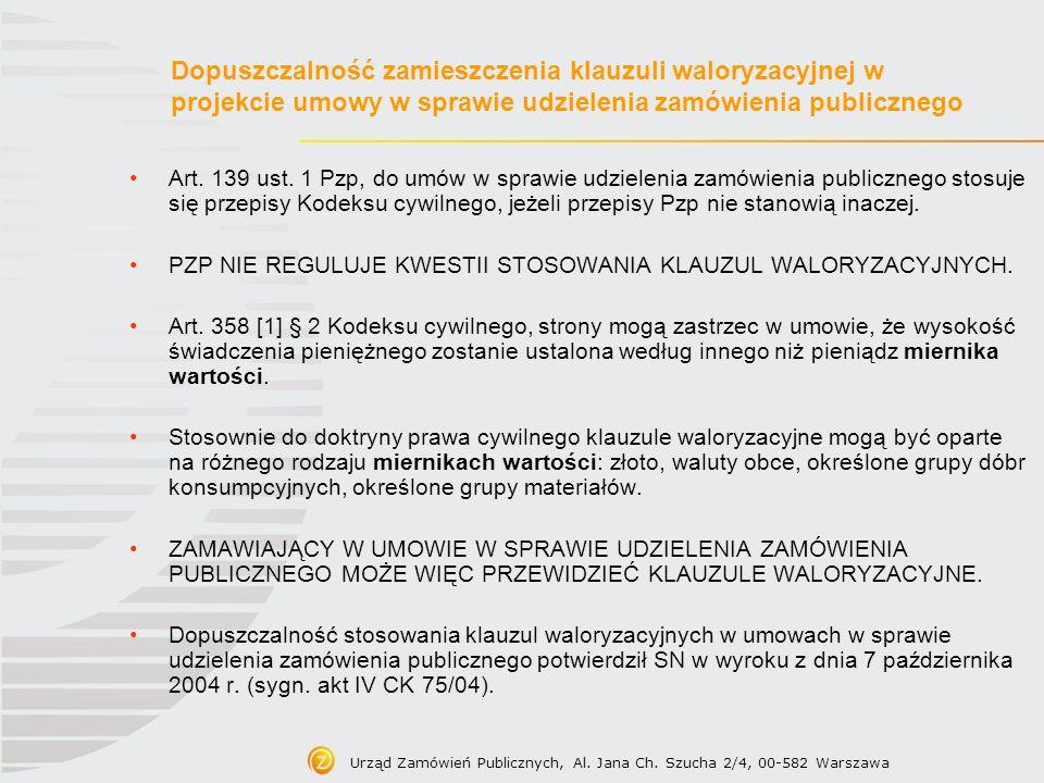 Dopuszczalność zamieszczenia klauzuli waloryzacyjnej w projekcie umowy w sprawie udzielenia zamówienia publicznego