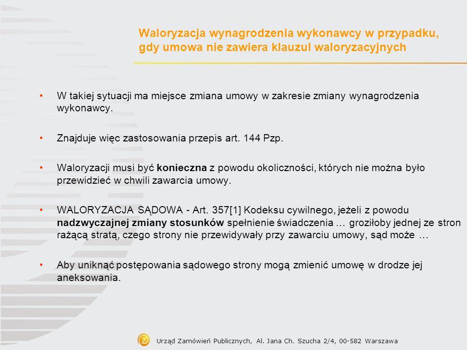 Waloryzacja wynagrodzenia wykonawcy w przypadku, gdy umowa nie zawiera klauzul waloryzacyjnych