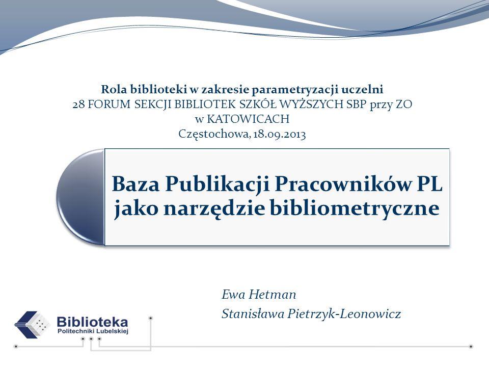 Ewa Hetman Stanisława Pietrzyk-Leonowicz