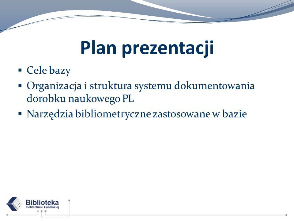 Plan prezentacji Cele bazy