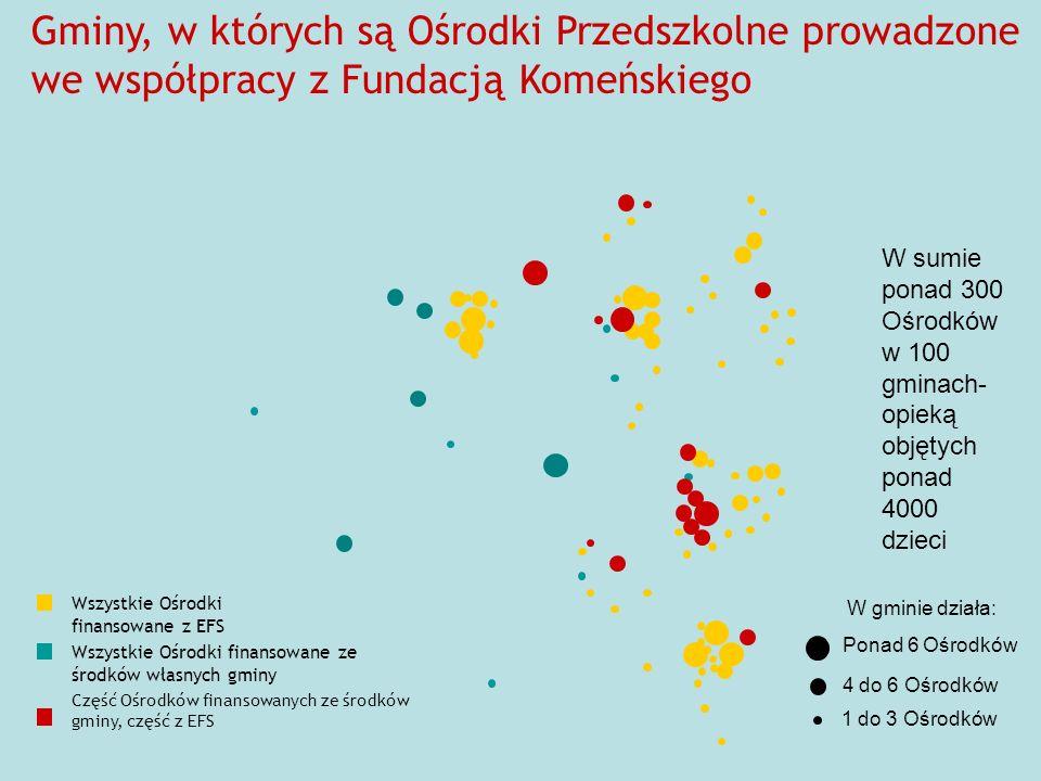 Gminy, w których są Ośrodki Przedszkolne prowadzone we współpracy z Fundacją Komeńskiego