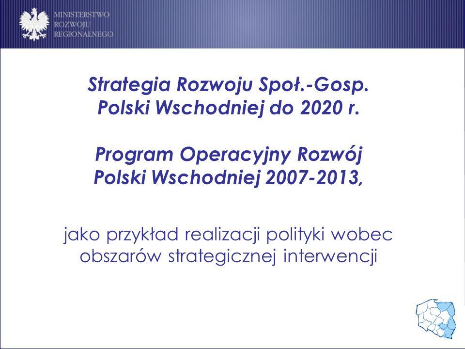 Strategia Rozwoju Społ.-Gosp. Program Operacyjny Rozwój